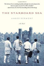 THE STARBOARD SEA by Amber Dermont