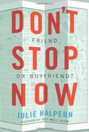 DON'T STOP NOW by Julie Halpern