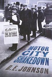 MOTOR CITY SHAKEDOWN by D.E. Johnson