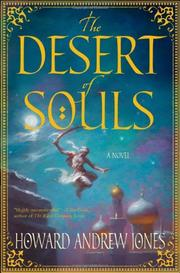 THE DESERT OF SOULS by Howard Andrew Jones