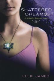 SHATTERED DREAMS by Ellie James