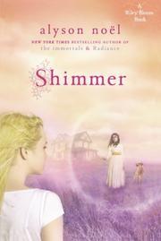 SHIMMER by Alyson Noël