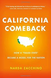 CALIFORNIA COMEBACK by Narda Zacchino
