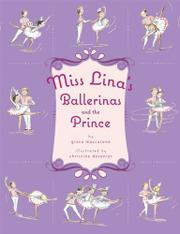 MISS LINA'S BALLERINAS AND THE PRINCE by Grace Maccarone