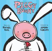 PIGGY BUNNY by Rachel Vail
