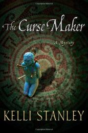 THE CURSE-MAKER by Kelli Stanley