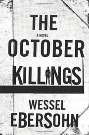 THE OCTOBER KILLINGS by Wessel Ebersohn
