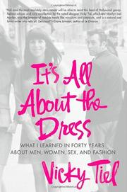 IT'S ALL ABOUT THE DRESS by Vicky Tiel