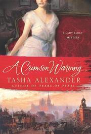 A CRIMSON WARNING by Tasha Alexander