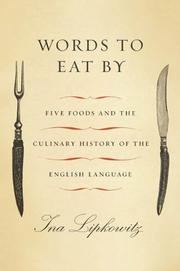 WORDS TO EAT BY by Ina Lipkowitz
