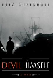 THE DEVIL HIMSELF by Eric Dezenhall