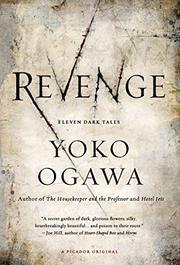 REVENGE by Yoko Ogawa