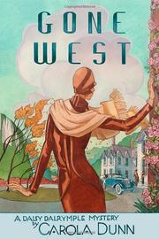 GONE WEST by Carola Dunn