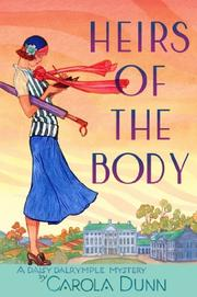 HEIRS OF THE BODY by Carola Dunn
