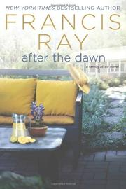 AFTER THE DAWN by Francis Ray