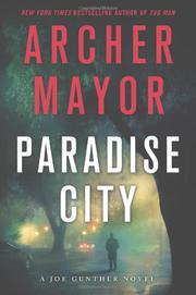 PARADISE CITY by Archer Mayor