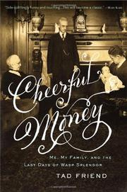 CHEERFUL MONEY by Tad Friend
