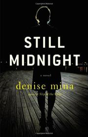 STILL MIDNIGHT by Denise Mina