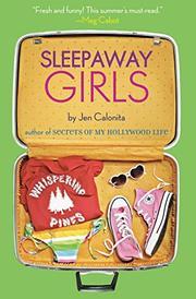 SLEEPAWAY GIRLS by Jen Calonita