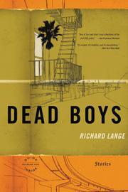 DEAD BOYS by Richard Lange