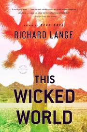 THIS WICKED WORLD by Richard Lange