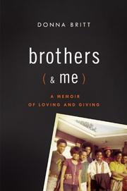 BROTHERS (& ME) by Donna Britt