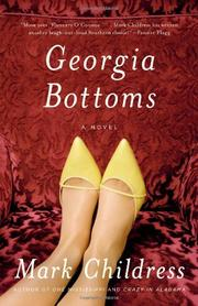 GEORGIA BOTTOMS by Mark Childress