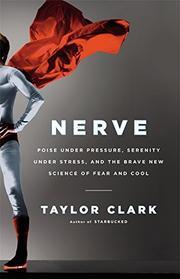 NERVE by Taylor Clark