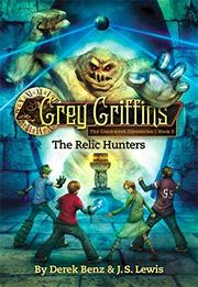 THE RELIC HUNTERS by Derek Benz