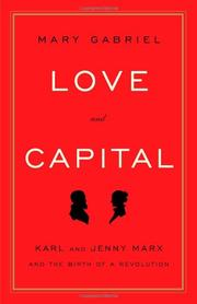 LOVE AND CAPITAL by Mary Gabriel