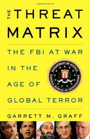 THE THREAT MATRIX by Garrett M. Graff