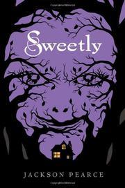 SWEETLY by Jackson Pearce