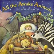 Book Cover for ALL THE AWAKE ANIMALS ARE ALMOST ASLEEP