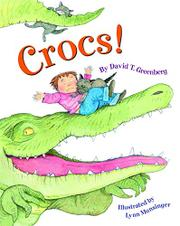 CROCS! by David T. Greenberg