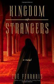 KINGDOM OF STRANGERS by Zoë Ferraris