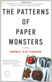 THE PATTERNS OF PAPER MONSTERS by Emma Rathbone