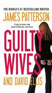 GUILTY WIVES by David Ellis
