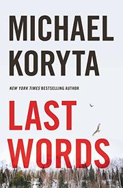 LAST WORDS by Michael Koryta