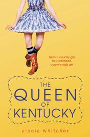 THE QUEEN OF KENTUCKY by Alecia Whitaker