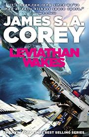 LEVIATHAN WAKES by James A. Corey
