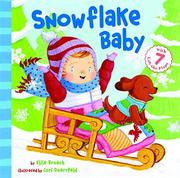 SNOWFLAKE BABY by Elise Broach