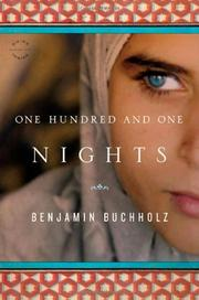ONE HUNDRED AND ONE NIGHTS by Benjamin Buchholz