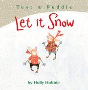 LET IT SNOW by Holly Hobbie