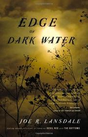 EDGE OF DARK WATER by Joe R. Lansdale