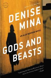 GODS AND BEASTS by Denise Mina