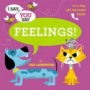 FEELINGS! by Tad Carpenter