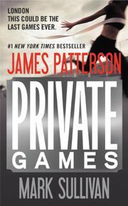 PRIVATE GAMES by Mark Sullivan