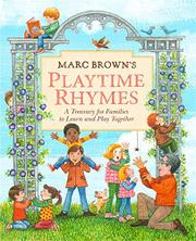 MARC BROWN'S PLAYTIME RHYMES by Marc Brown