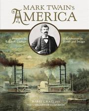 MARK TWAIN'S AMERICA by Harry L. Katz