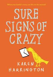 SURE SIGNS OF CRAZY by Karen Harrington